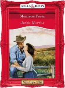 Montana Fever (Mills & Boon Vintage Desire)