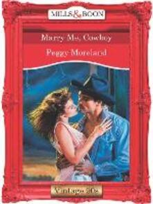 Marry Me, Cowboy (Mills & Boon Vintage Desire)