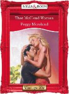 That Mccloud Woman (Mills & Boon Vintage Desire)