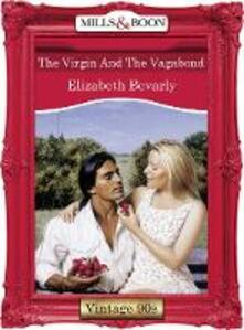 Virgin And The Vagabond (Mills & Boon Vintage Desire)