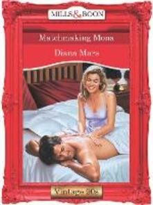 Matchmaking Mona (Mills & Boon Vintage Desire)