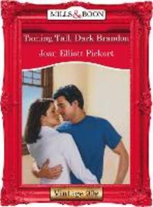 Taming Tall, Dark Brandon (Mills & Boon Vintage Desire)