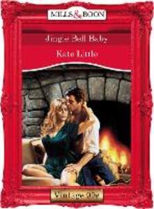 Jingle Bell Baby (Mills & Boon Vintage Desire)