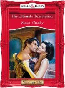 His Ultimate Temptation (Mills & Boon Vintage Desire)