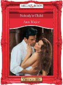 Nobody's Child (Mills & Boon Vintage Desire)