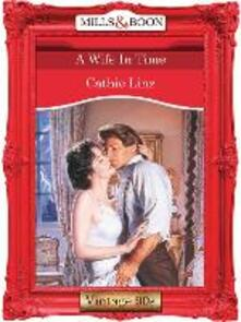 Wife In Time (Mills & Boon Vintage Desire)