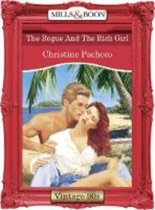 Rogue And The Rich Girl (Mills & Boon Vintage Desire)