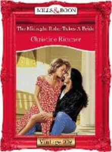 The Midnight Rider Takes A Bride (Mills & Boon Vintage Desire)