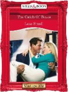 Catch Of Texas (Mills & Boon Vintage Desire)