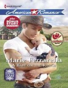 Baby on the Ranch (Mills & Boon American Romance) (Forever, Texas, Book 5)