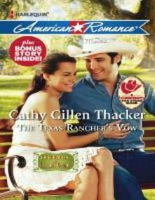 Texas Rancher's Vow (Mills & Boon American Romance) (Legends of Laramie County, Book 2)
