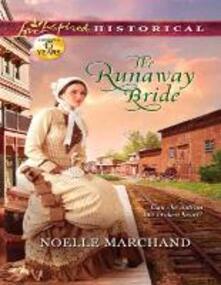 Runaway Bride (Mills & Boon Love Inspired Historical)