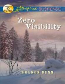 Zero Visibility (Mills & Boon Love Inspired Suspense)