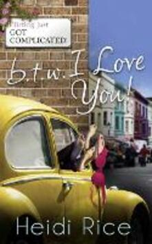 BTW: I Love You: Surf, Sea and a Sexy Stranger (One Hot Fling, Book 1) / Cupcakes and Killer Heels (Men Who Won't Be Tamed, Book 2) (Mills & Boon M&B)