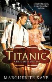 Titanic: A Date With Destiny (Mills & Boon M&B)