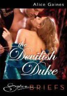 Devilish Duke (Mills & Boon Spice Briefs)