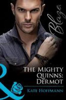 Mighty Quinns: Dermot (Mills & Boon Blaze) (The Mighty Quinns, Book 15)