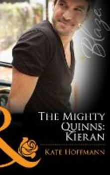 Mighty Quinns: Kieran (Mills & Boon Blaze) (The Mighty Quinns, Book 16)