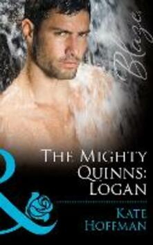Mighty Quinns: Logan (Mills & Boon Blaze) (The Mighty Quinns, Book 19)