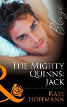 Mighty Quinns: Jack (Mills & Boon Blaze) (The Mighty Quinns, Book 20)