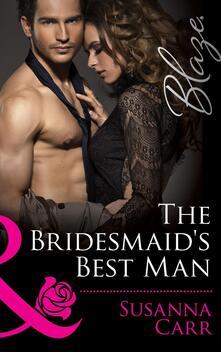 Bridesmaid's Best Man (Mills & Boon Blaze)