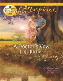 Doctor's Vow (Mills & Boon Love Inspired) (Healing Hearts, Book 1)
