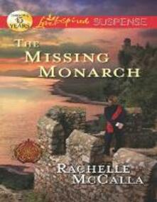 Missing Monarch (Mills & Boon Love Inspired Suspense) (Reclaiming the Crown, Book 4)