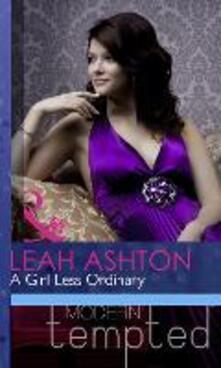 Girl Less Ordinary (Mills & Boon Modern Heat)