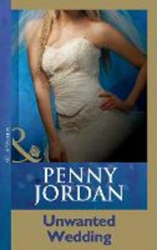 Unwanted Wedding (Mills & Boon Modern)