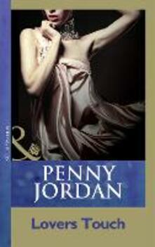 Lovers Touch (Mills & Boon Modern) (Penny Jordan Collection)