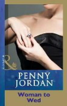 Woman To Wed? (Mills & Boon Modern)