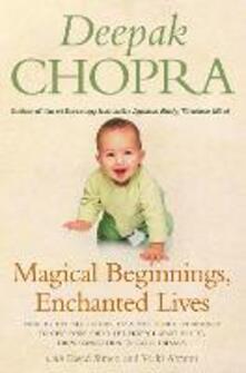Magical Beginnings, Enchanted Lives