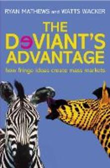 Deviant's Advantage