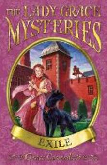 Lady Grace Mysteries: Exile