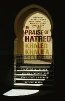 In Praise of Hatred
