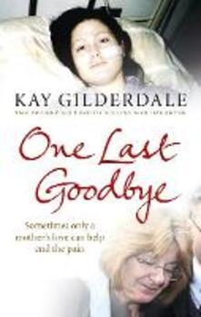 One Last Goodbye