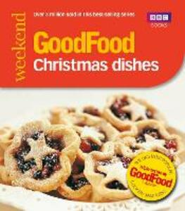 Good Food: Christmas Dishes