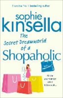 Secret Dreamworld Of A Shopaholic
