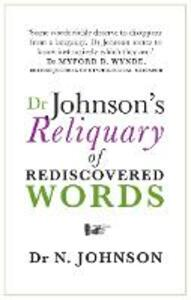 Dr Johnson's Reliquary of Rediscovered Words