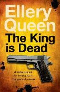 Libro in inglese The King is Dead  - Ellery Queen