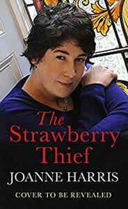 The Strawberry Thief - Joanne Harris - cover