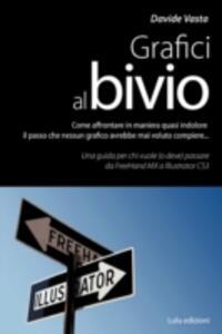 Grafici al bivio - Davide Vasta - copertina