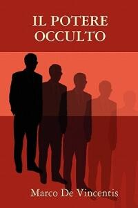 Il potere occulto - Marco De Vincentis - copertina