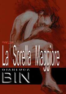 La sorella maggiore - Gianluca Bin - copertina