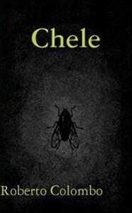 Chele - Roberto Colombo - copertina