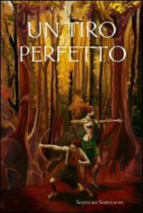 Un tiro perfetto - Adriano Allora - copertina