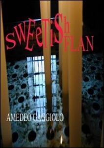 Sweetishflan - Amedeo Gaggiolo - copertina