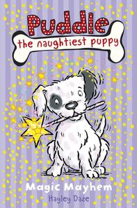 Puddle the Naughtiest Puppy: Magic Mayhem: Book 6