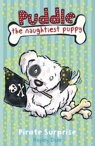 Puddle the Naughtiest Puppy: Pirate Surprise: Book 7