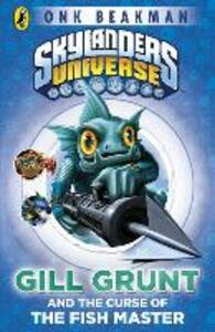 Skylanders Mask of Power: Gill Grunt and the Curse of the Fish Master